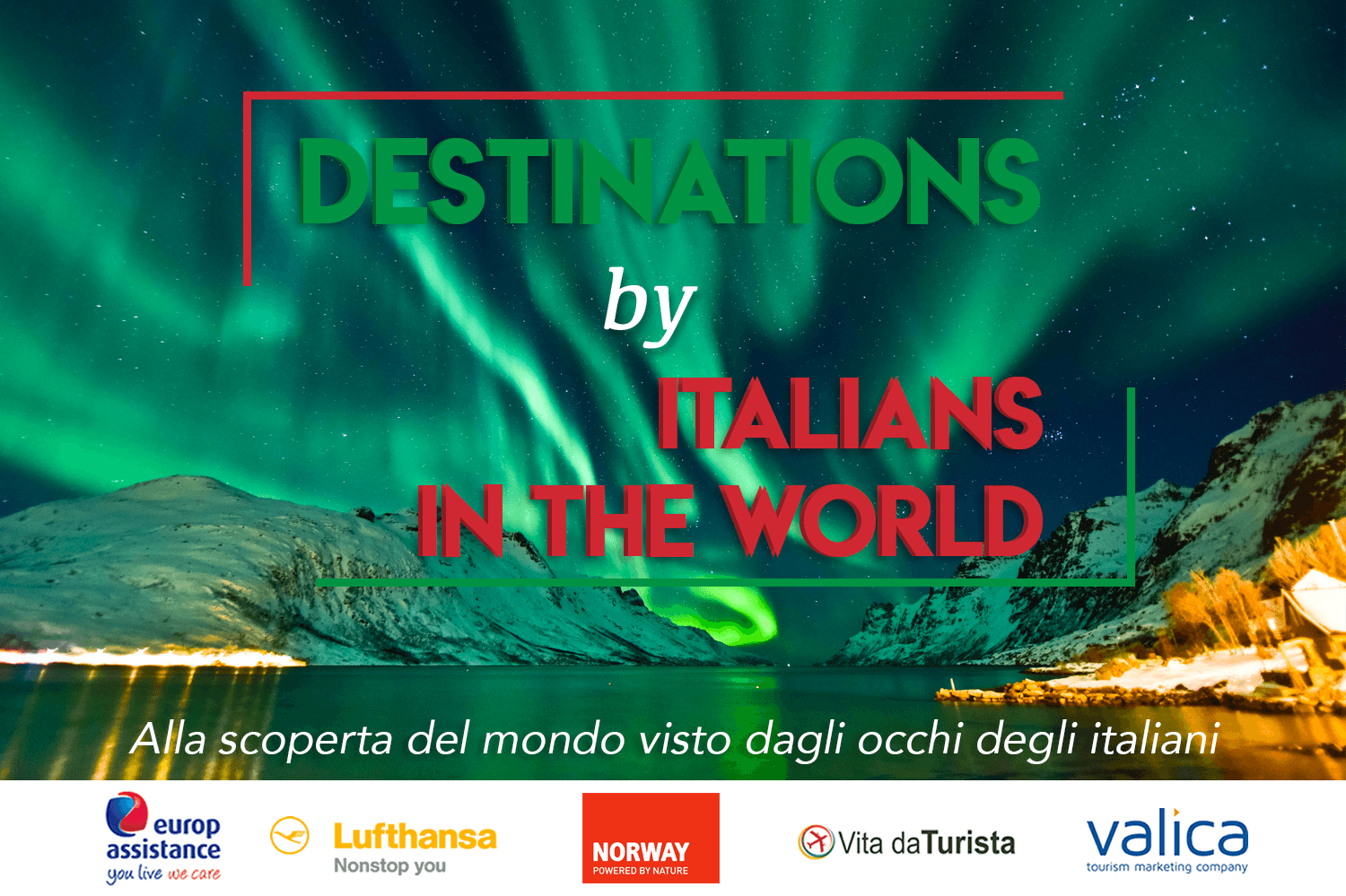 Destinations by Italians in the World, Norvegia